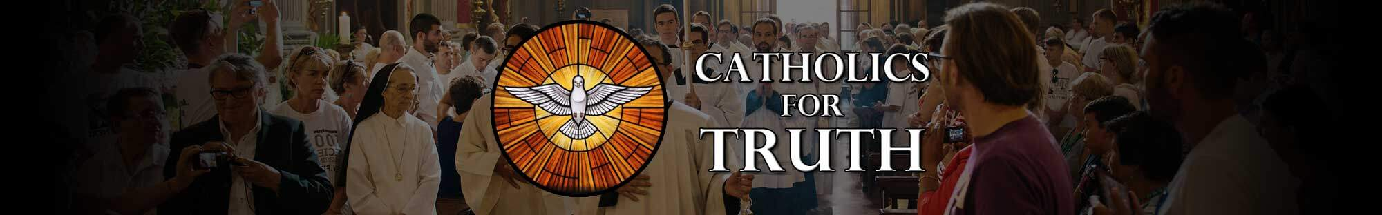 Catholics for Truth